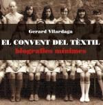 El Convent del tèxtil: biografies mínimes